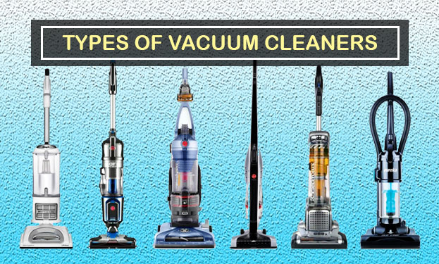 Types And Working Principle of Vacuum Cleaners