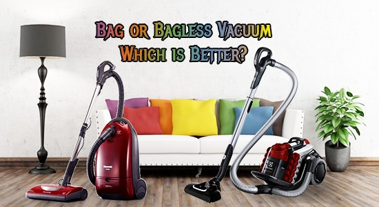 bag vs bagless vacuum cleaner: So, Which Type is Better?